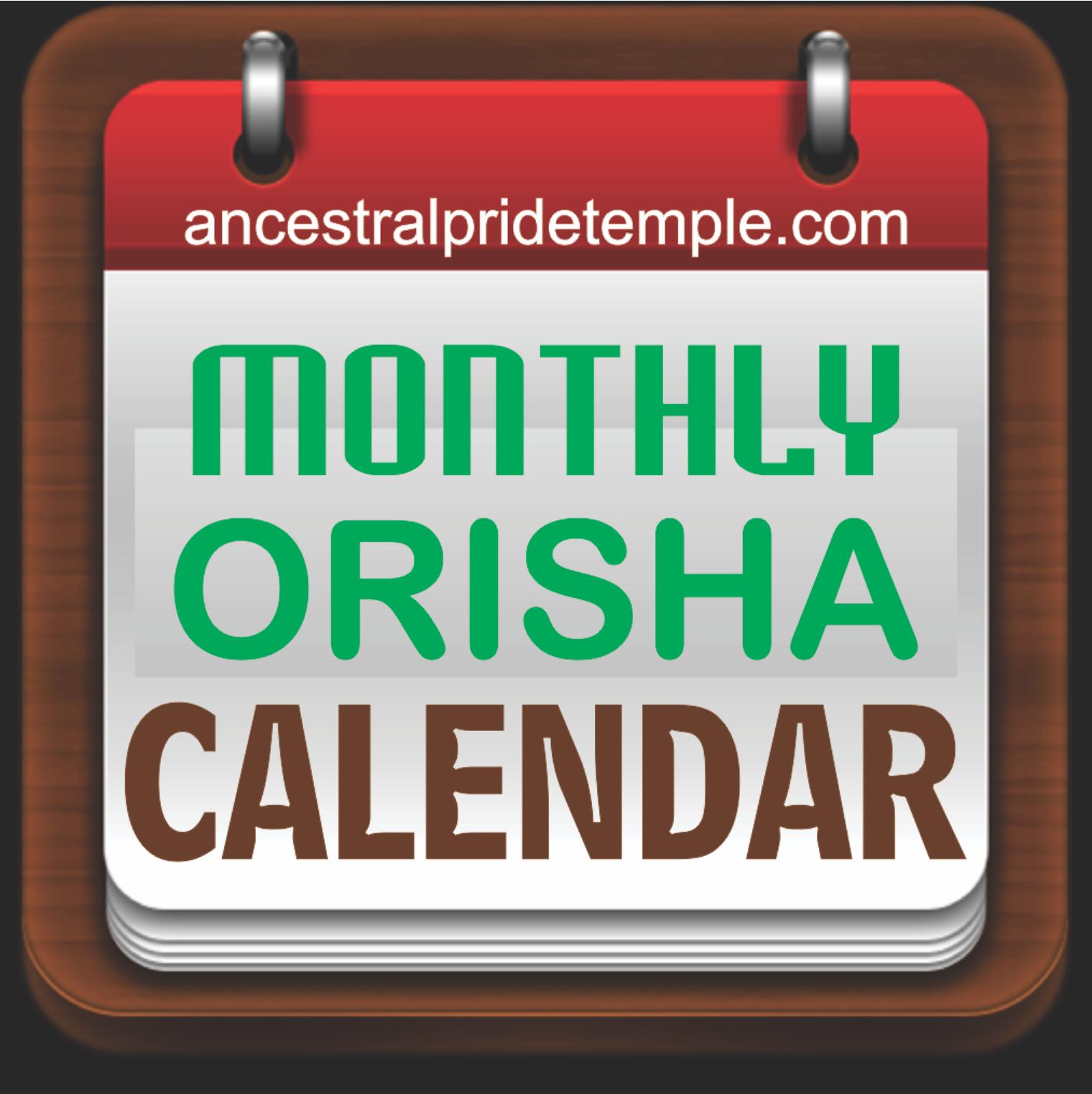 Monthly Orishas Calender